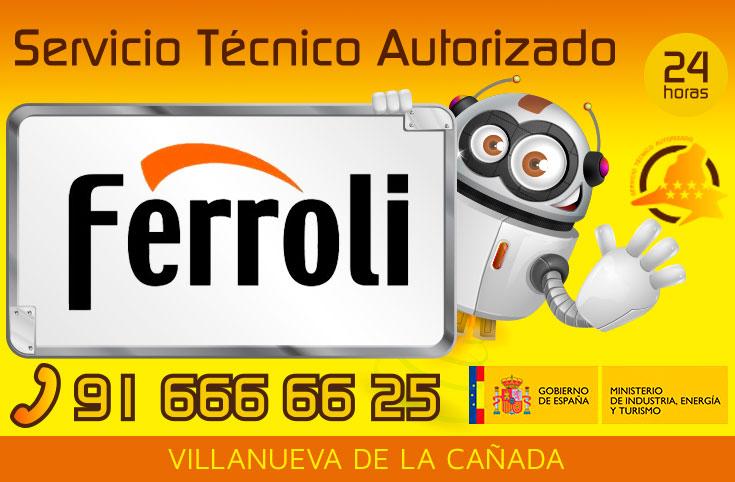Servicio Técnico Calderas Ferroli en Villanueva de la Cañada